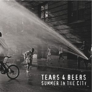 Tears 4 Beers - Summer In The City