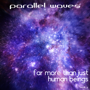 Far More Than Just Human Beings