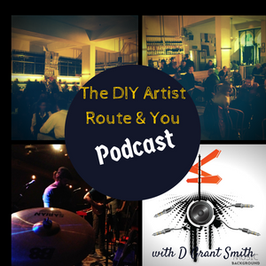DIY Artist Route & You Podcast-Mental Focus With Matthew Belair