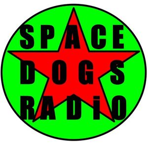 (catch up) SPACE DOGS RADiO - LiVE - Monday 29th JuNE - theme : GERMAN MUSiC