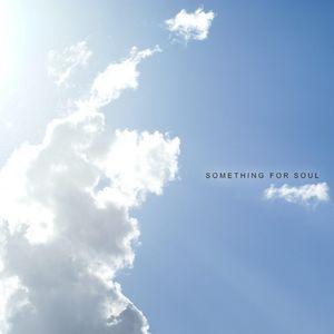 Something For Soul