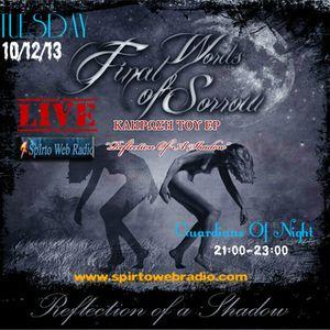Guardians Of Night-Final Words Of Sorrow Live -10/12/13 @ Spirto Web Radio