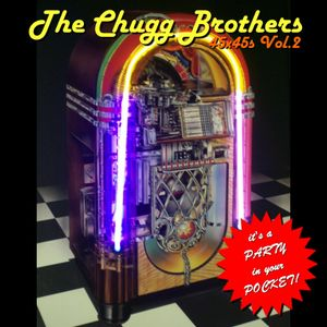 The Chugg Brothers - 45x45s Vol.2 (May 2007)