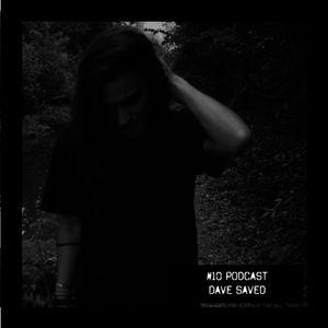 #10 Podcast: DAVE SAVED    witclub.net