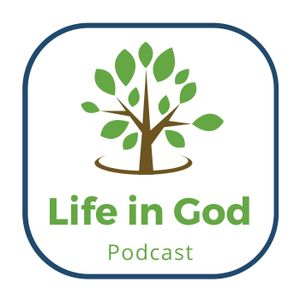 Life in God - Episode 2 (Who Are You Becoming…)