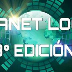 Planet Loca 8º edición.