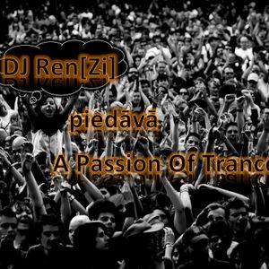 Dj Ren[Zi] - A Passion Of Trance 022