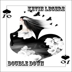 Kevin Legere - Double Down