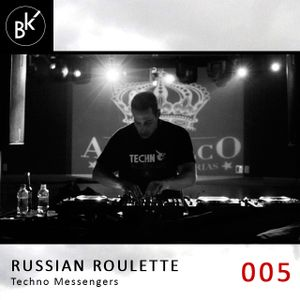 Russian Roulette @ Broken Knobs Podcast 005
