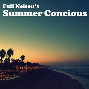 FullNelson's Summer Conscious