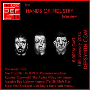 Doncaster Electronic Foundation Radio 25th January 2016 - Hands of Industry Interview