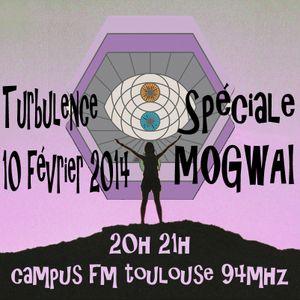 Turbulence - Spéciale MOGWAI - 10/02/2014