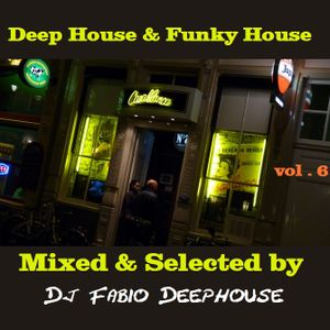 Deep House & Funky House # vol.6
