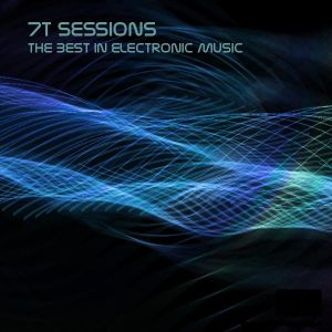 7T Sessions Mix  August 2011