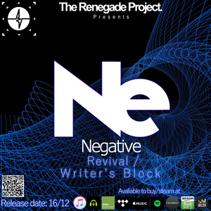 The Renegade Project presents Negative - Revival/Writer's Block Release Day mini mix