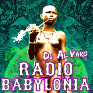 DJ Al Varo. World Power Party Session. Radio Babylonia Ibiza