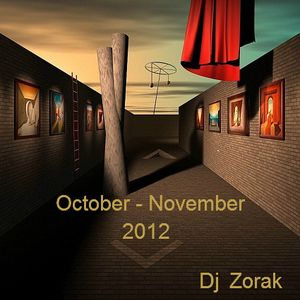 DJ ZORAK - OCTOBER NOVEMEBER 2012