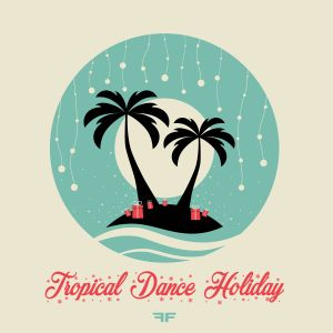Tropical Dance Holiday