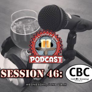 Session 46: Garage Beers with CoStar Brewing