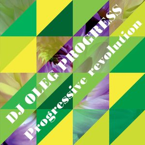 DJ Oleg Progress-Progressive revolution(2015 Vol 5)