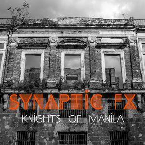Synaptic FX - Knights of Manila