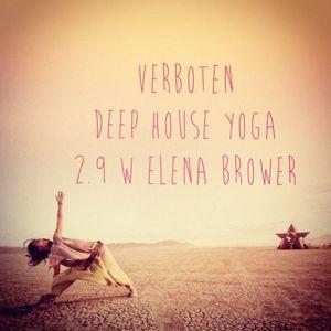 Willkommen :: Deep House Yoga @ Verboten // 2.9 w Elena Brower
