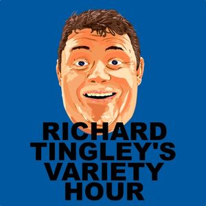 Richard Tingley's Variety Hour. Episode One.