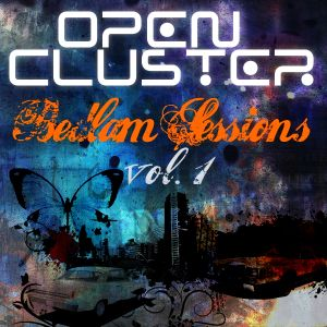 Open Cluster - Bedlam Sessions vol.1