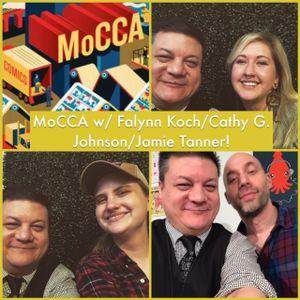 Episode 926 - Magnificent MoCCA w/ Falynn Koch/Cathy G. Johnson/Jamie Tanner!