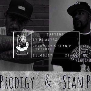 Sapyens 06/17 by Dj Alyaz [Tribute to Prodigy of Mobb Deep (+2017) & Sean P (+2015)]