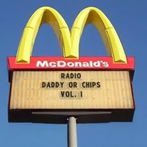 Radio Daddy or Chips Vol. 1
