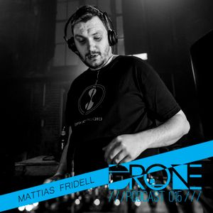 DRONE Podcast 015 - Mattias Fridell