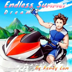 Endless Summer Dream (By Kendy Lam Podcast Sept / 03 / 2018)
