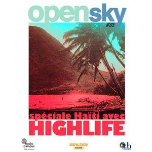 Open Sky #33 spéciale Haïti with Highlife