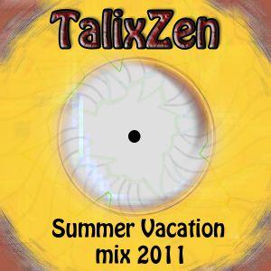 TalixZen - Summer vacation mix 2011