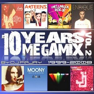 DJ Fajry - 10 Years Megamix Vol 2 (Section Party Dance)