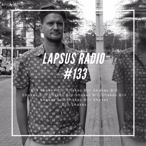 Bill Shakes 60 - Lapsus Radio 3