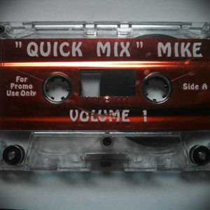 """""""Quick Mix"""" Mike Vol. 1 (Side A)"""