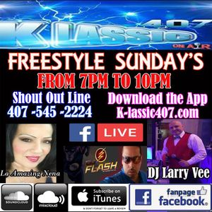 Freestyle Sunday's With DJ Larry Vee, Dj Flash & La Amazing Nena EP 36 top 30 best Freestyle songs