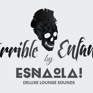 ESNAOLA! plays Terrible Enfant
