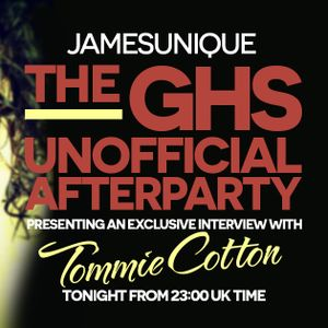 GHS Unofficial Afterparty - 1st July 2015 - Tommie Cotton Interview