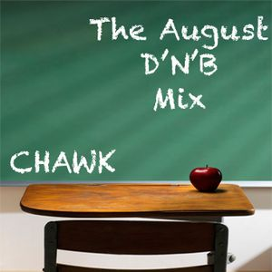 The August Drum'n'Bass Mixtape