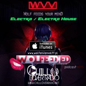 Wolfeed'ed Podcast 015