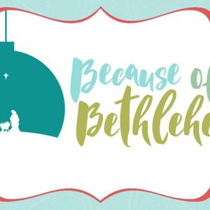 Because Of Bethlehem: We Have a Decision To Make