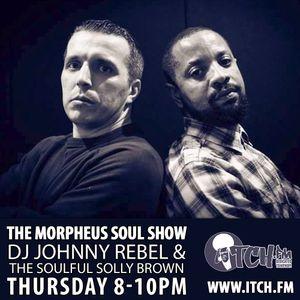 DJ Johnny Rebel & Soulful Solly Brown - Morpheus Soul Show 89