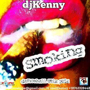 DJ KENNY SMOKING DANCEHALL MIX JUN 2016