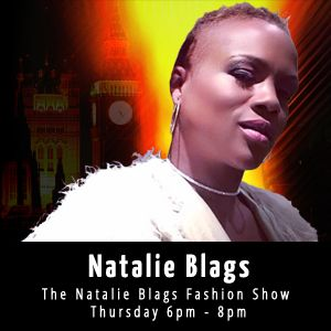 The Natalie Blags Fashion Show / Thu 6pm - 8pm / 26-03-2015