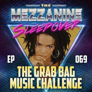Episode 69: The Grab Bag Music Challenge