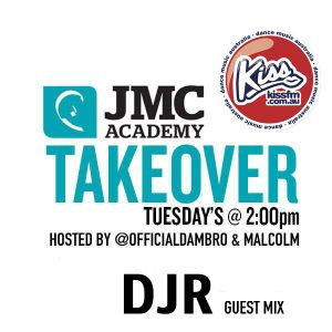 JMC Takeover on KISS FM with Dambro & Malcolm - DJR Guest Mix