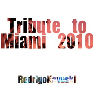Tribute to Miami 2010